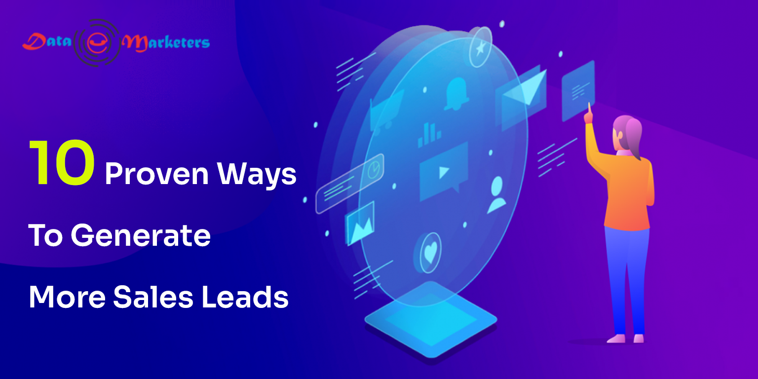10 Proven Ways To Generate More Sales Leads | Data Marketers Group