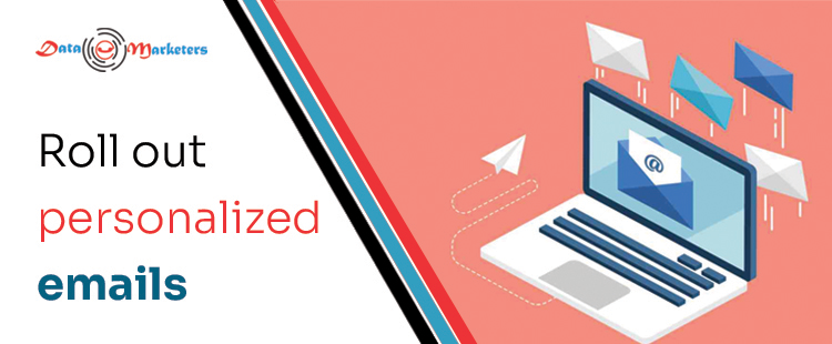 Roll Out Personalized Emails | Data Marketers Group