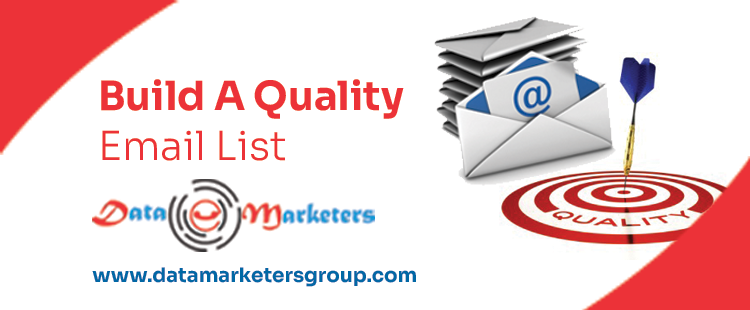 Build A Quality Email List | Data Marketers Group