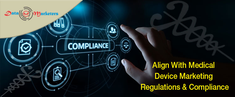 Align With Medical Device Marketing Regulations and Compliance | Data Marketers Group