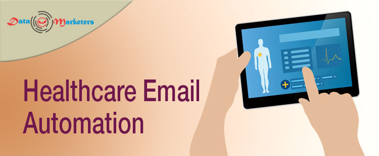 Healthcare Email Automation | Data Marketers Group