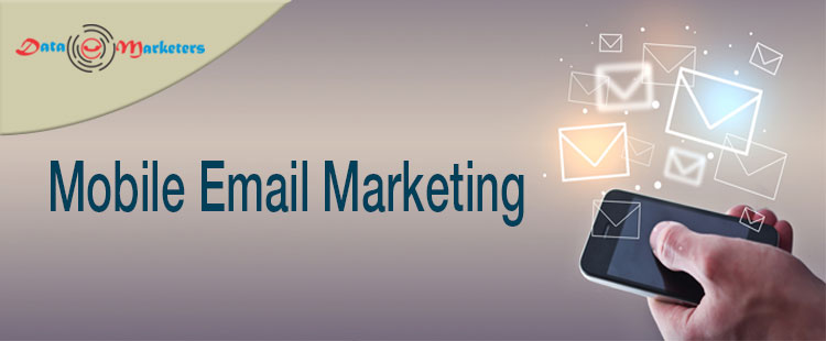 Mobile Email Marketing | Data Marketers Group