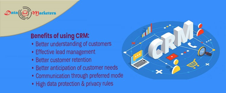 Benefits of Using CRM | Data Marketers Group