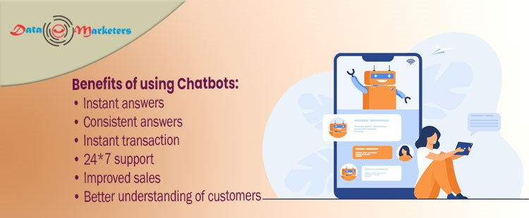 Benefits of Using Chatbots | Data Marketers Group
