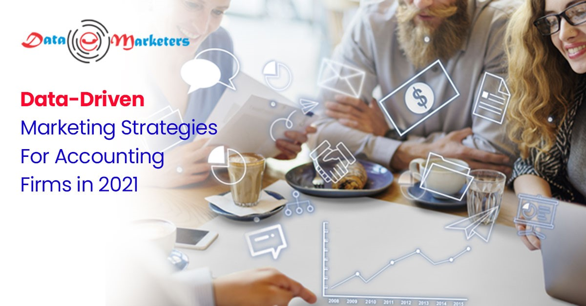Data Driven Marketing Strategies for Accounting Firms | Data Marketers Group