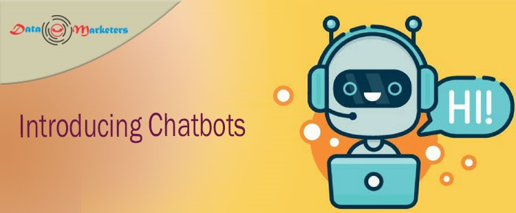 Introducing Chatbots | Data Marketers Group