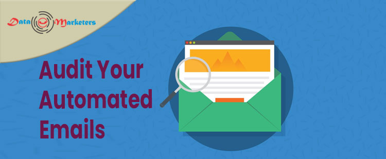 Audit Your Automated Emails | Data Marketers Group
