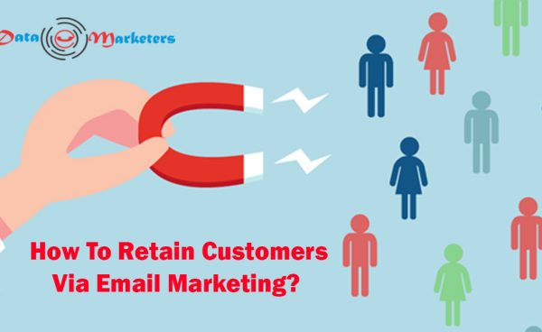 How To Retain Customers Via Email Marketing   Data Marketers Group