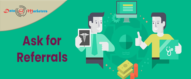 Ask For Referrals | Data Marketers Group