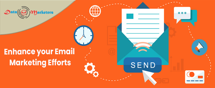 Enhance Your Email Marketing Efforts   Data Marketers Group